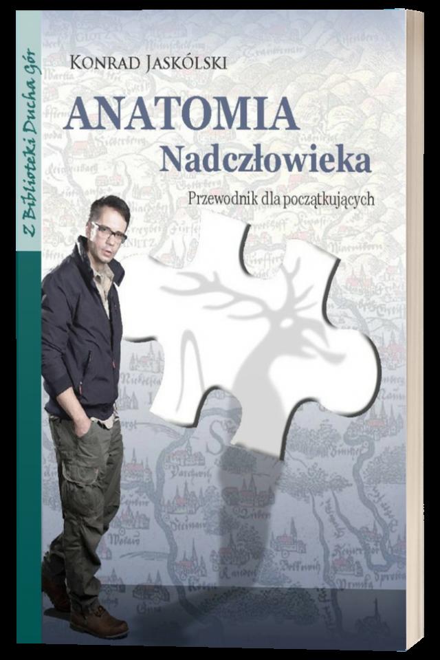 Anatomia Nadczłowieka. Przewodnik dla początkujących