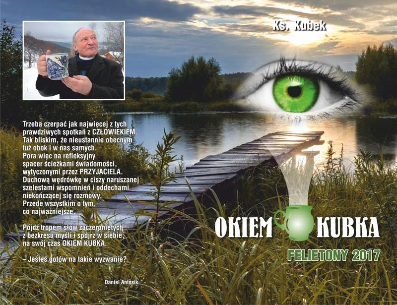 Okiem Kubka - felietony 2017