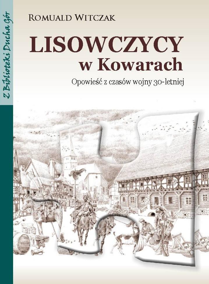 Lisowczycy w Kowarach. Opowieść z czasów wojny 30-letniej