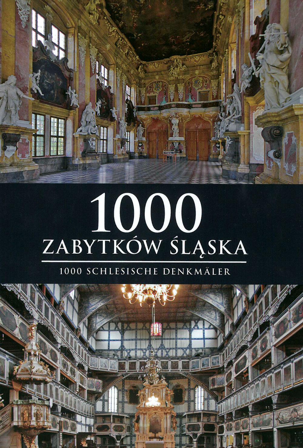 1000 Zabytków Śląska | 1000 Schlesische Denkmäler