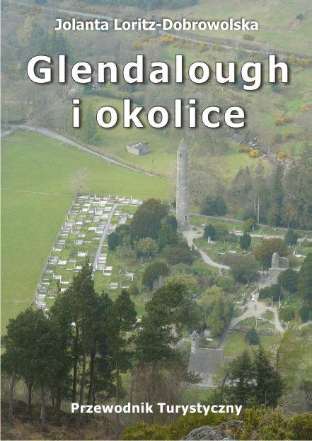 Glendalough i okolice – Irlandia