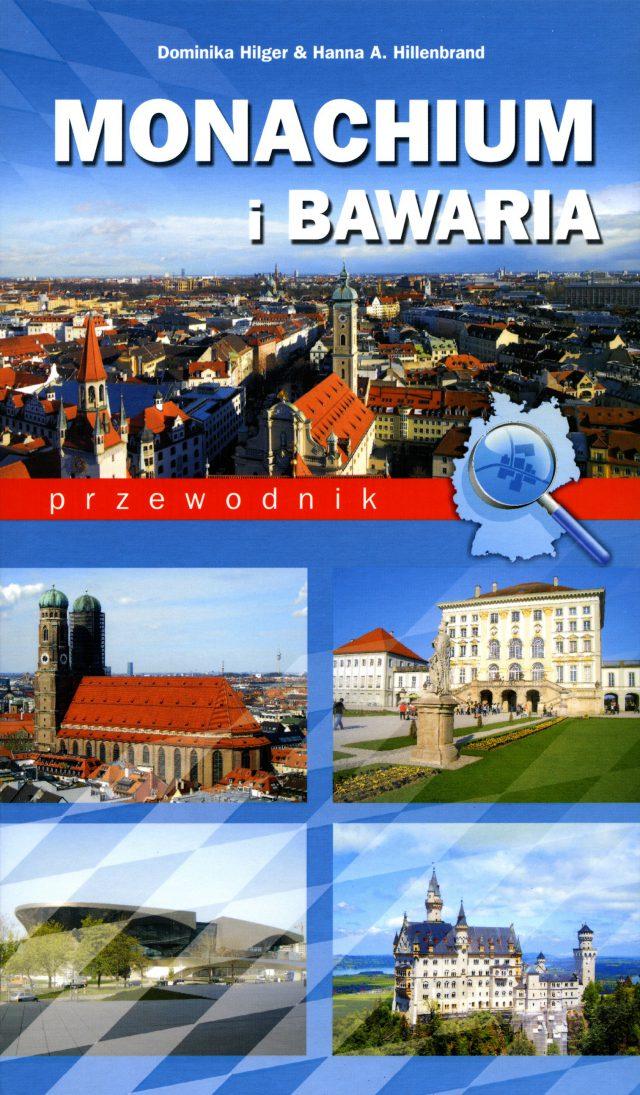 Monachium i Bawaria. Przewodnik