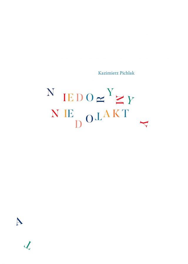 NIEDORYMY NIEDOTAKTY, Kazimierz Pichlak