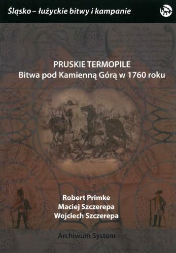Pruskie Termopile – Bitwa pod Kamienną Górą w 1760 roku
