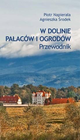 W Dolinie Pałaców i Ogrodów. Przewodnik - wersja polska