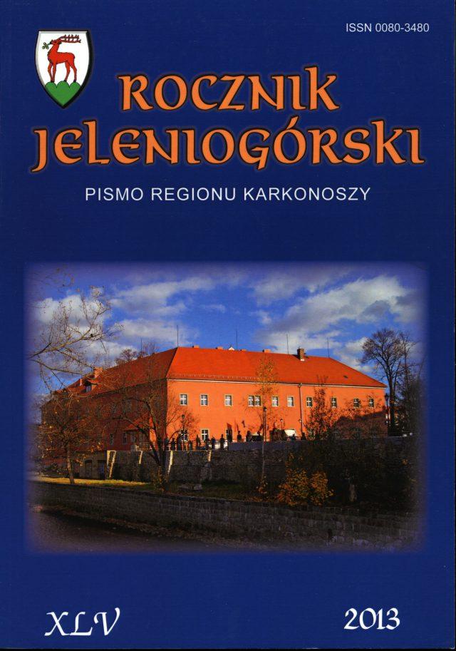Rocznik Jeleniogórski T. XLV (2013)