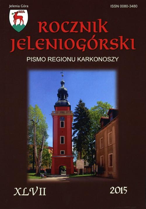 Rocznik Jeleniogórski T. XLVII (2015)