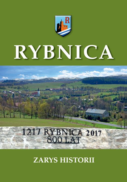 Rybnica. Zarys historii 1217-2017