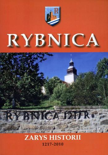 Rybnica. Zarys historii 1217-2010