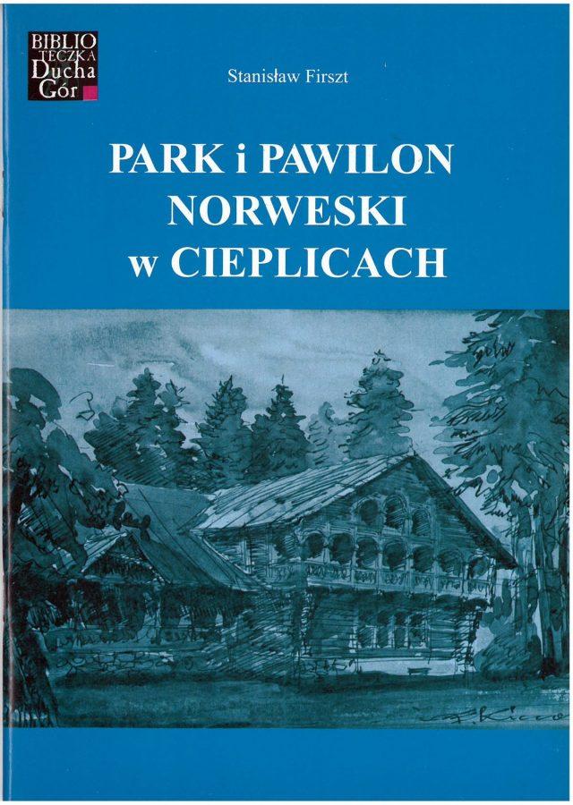 Park i Pawilon Norweski w Cieplicach