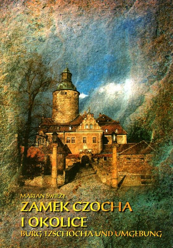 Zamek Czocha i okolice Burg Tzschocha und Umgebung