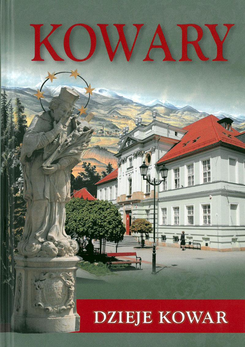 Dzieje Kowar – zarys monograficzny do 2010 roku