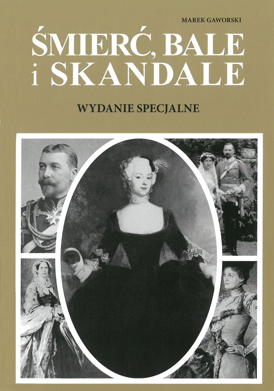Śmierć, bale i skandale. Wydanie specjalne