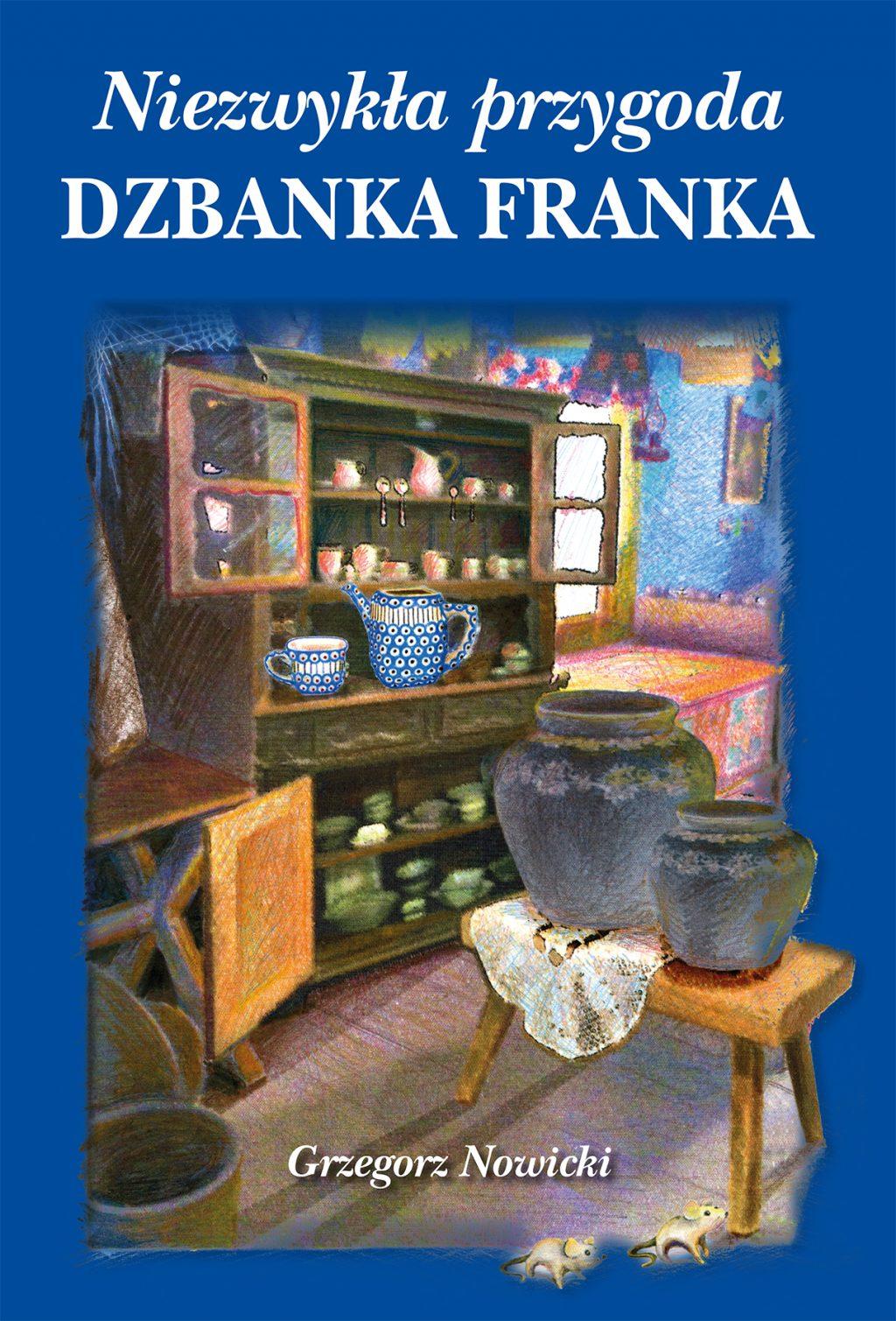 Niezwykła przygoda Dzbanka Franka